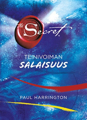 Harrington, Paul: The Secret – Teinivoiman salaisuus